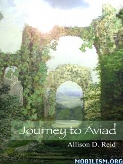 Download Journey to Aviad by Allison D. Reid (.ePUB)+