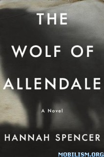 Download The Wolf of Allendale by Hannah Spencer (.ePUB)+