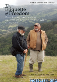 Download ebook The Etiquette of Freedom by Gary Snyder et al (.ePUB)+