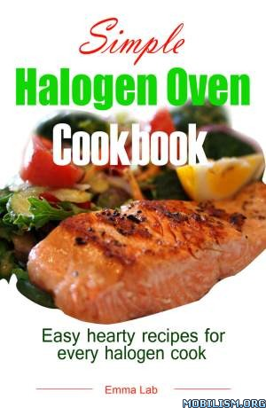 Simple Halogen Oven Cookbook by Emma Lab