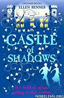 Download ebook Castle of Shadows by Ellen Renner (.ePUB)