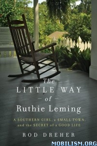 Download The Little Way of Ruthie Leming by Rod Dreher (.ePUB)(.MOBI)