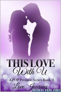 Download ebook This Love With U by Love Journey (.ePUB)