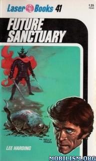 Download Future Sanctuary by Lee Harding (.ePUB)