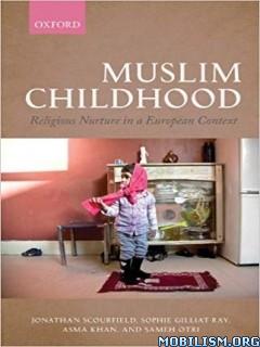 Muslim Childhood by Jonathan Scourfield+