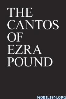 Download ebook The Cantos of Ezra Pound by Ezra Pound (.PDF)