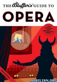 Download ebook The Bluffer's Guide to Opera by Keith Hann (.ePUB)+