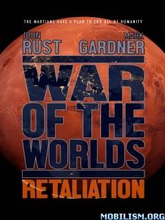 Download War of the Worlds Retaliation by J.Rust, M. Gardner (.ePUB)+
