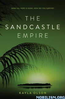 Download ebook The Sandcastle Empire by Kayla Olson (.ePUB)(.MOBI)