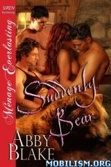 Download Suddenly Bear series by Abby Blake (.ePUB)(.MOBI)(.AZW)