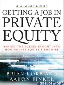 Download ebook Getting a Job in Private Equity by Brian Korb et al (.ePUB)