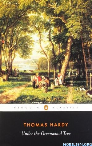 Download ebook Under the Greenwood Tree by Thomas Hardy (.ePUB)