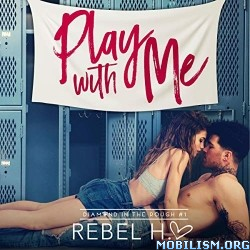 Play with Me by Rebel Hart (.M4B)