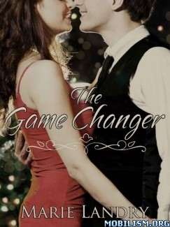 Download The Game Changer by Marie Landry (.ePUB)(.MOBI)