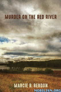 Download ebook Murder on the Red River by Marcie R. Rendon (.ePUB)(.MOBI)