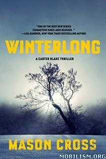 Download Winterlong: A Carter Blake Thriller by Mason Cross (.ePUB)