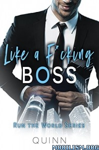 Download ebook Like a F*cking Boss by Author Quinn (.ePUB)