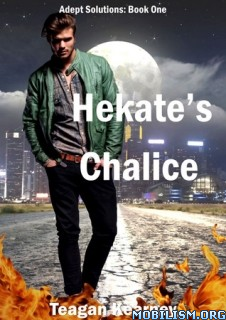 Download ebook Hekate's Chalice by Teagan Kearney (.ePUB)