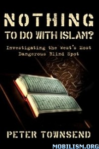 Download ebook Nothing to do with Islam? by Peter Townsend (.ePUB)