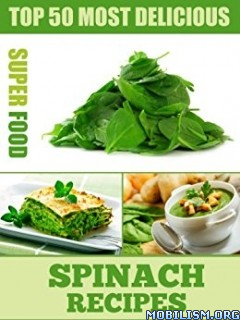 Download Most Delicious Spinach Recipes by Julie Hatfield (.ePUB)+