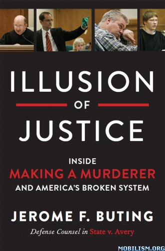 Download Illusion of Justice by Jerome F. Buting (.ePUB)