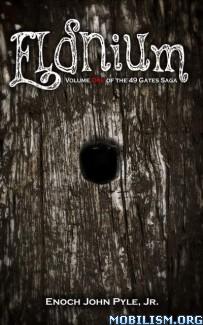 Download Eldnium by Enoch Pyle, Jr (.ePUB) (.MOBI)