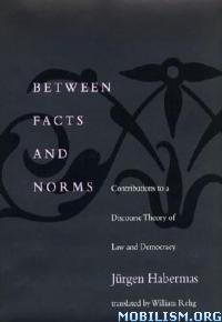 Download ebook Between Facts & Norms by Jurgen Habermas (.ePUB)+