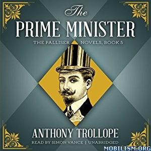 Download The Prime Minister (Palliser #5) by Anthony Trollope (.MP3)