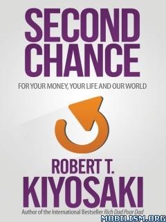 Download ebook Second Chance by Robert T. Kiyosaki (.ePUB)
