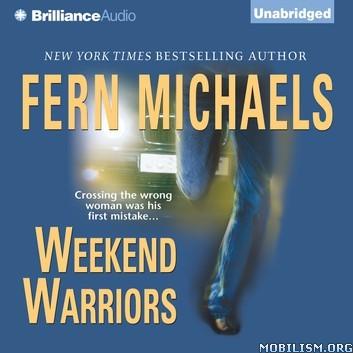 Weekend Warriors (Sisterhood #01) by Fern Michaels