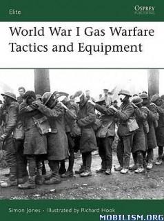World War I Gas Warfare Tactics and Equipment by Simon Jones