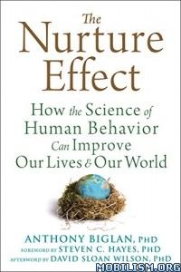 Download ebook The Nurture Effect by Anthony Biglan (.ePUB)