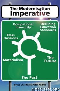 The Modernization Imperative by Bruce Charlton