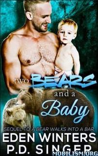 Download ebook Two Bears & a Baby by Eden Winters et al (.ePUB)