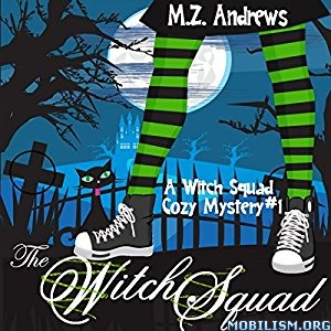 Download The Witch Squad by M.Z. Andrews (.MP3)
