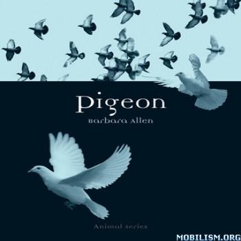 Pigeon (Animal Series) by Barbara Allen