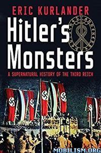 Download ebook Hitler's Monsters by Eric Kurlander (.PDF)