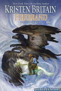Download Firebrand (Green Rider #6) by Kristen Britain (.ePUB)