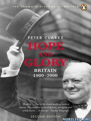 Download ebook Hope & Glory by Peter Clarke (.ePUB)