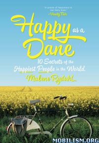 Download ebook Happy as a Dane by Malene Rydahl (.ePUB)(.AZW3)