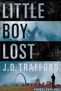 Download ebook Little Boy Lost by J. D. Trafford (.ePUB)