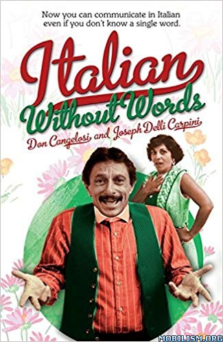 Italian Without Words by Don Cangelosi  +