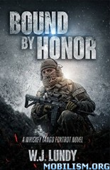 Download Bound By Honor by W.J. Lundy (.ePUB)
