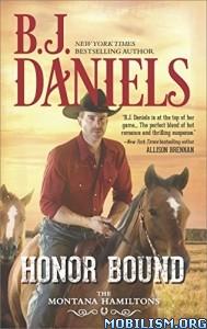 Download ebook Honor Bound by B.J. Daniels (.ePUB)