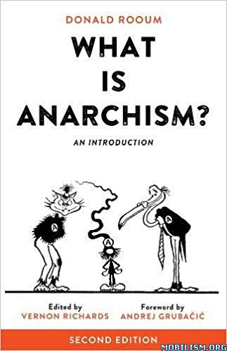 What Is Anarchism?: An Introduction by Donald Rooum