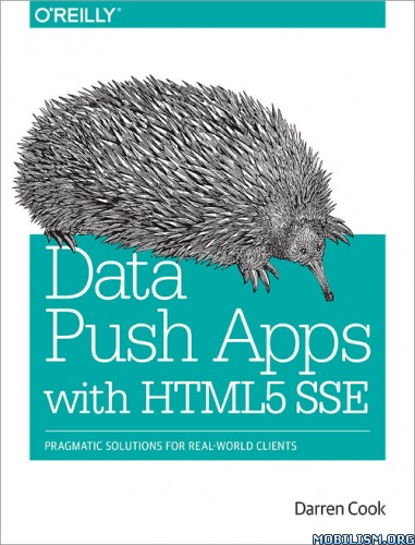 Data Push Apps with HTML5 SSE by Darren Cook  +