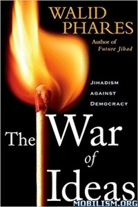 Download The War of Ideas by Walid Phares (.ePUB)