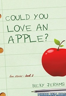 Download Could You Love An Apple? by Becky Jerams (.ePUB)