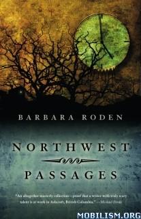 Download ebook Northwest Passages by Barbara Roden (.MOBI)