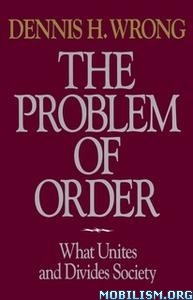 Problem of Order by Dennis H. Wrong